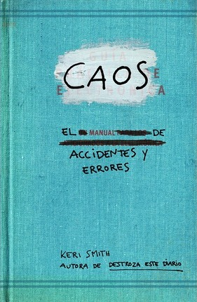 Caos : el manual de accidentes y errores