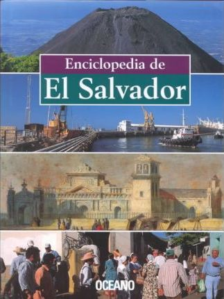 Encyclopedia of El Salvador