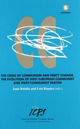 The Crisis of Communism and Party Change