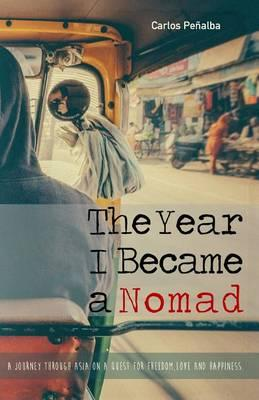 The Year I Became a Nomad