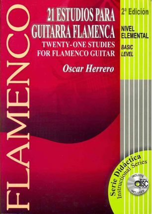 21 Estudios Para Guitarra Flamenca/Twenty-One Studies For Flamenco Guitar