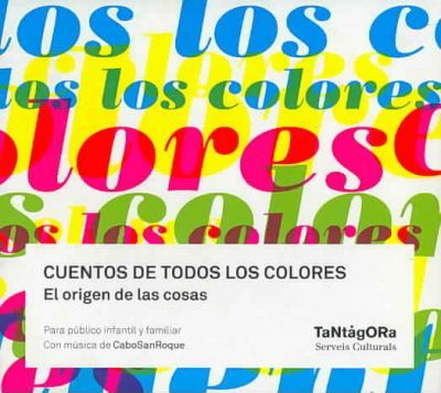 Cuentos de todos los colores/ Stories of all Colors