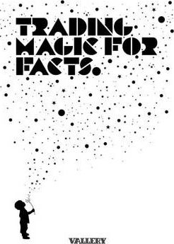 Trading Magic Magic for Facts