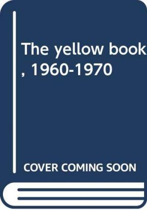 The yellow book, 1960-1970