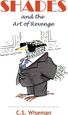 Shades and the Art of Revenge