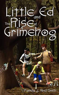 Little Ed & the Rise of Grimehog