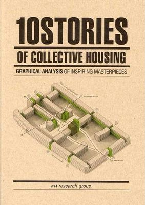 10 Stories of Collective Housing