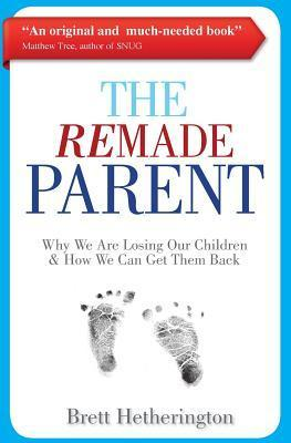 The Remade Parent