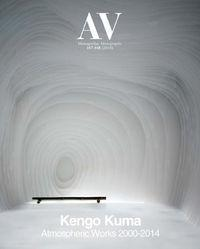 AV 167-168 - Kengo Kuma - Atmospheric Works 2000-2014