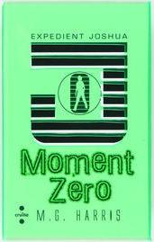 Expedient Joshua: Moment Zero