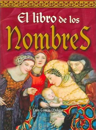 El Libro de los Nombres/ The Book of Names