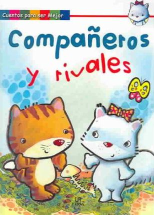 Companeros y rivales / Partners and Rivals