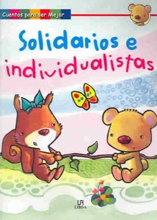 Solidarios e individualistas / Jointly and Severally