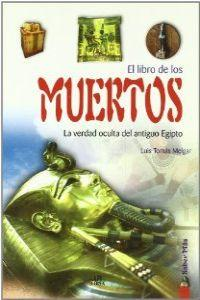 El libro de los muertos / The Book of the Dead