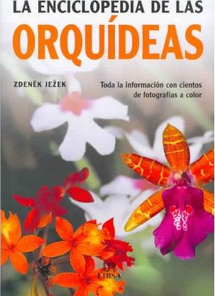 La enciclopedia de las orquideas/The Complete Encyclopedia of Orchids
