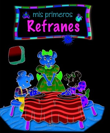 Mis Primeros Refranes/ My First Proverbs