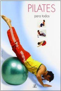 Pilates para todos / Pilates for Everyone
