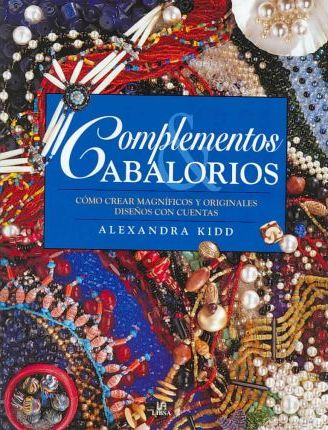 Complementos y abalorios/ Beautiful Beads