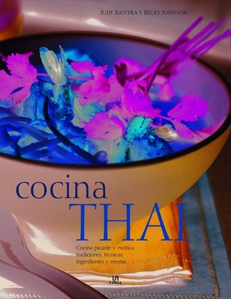 Cocina Thai / Thai Food and Cooking