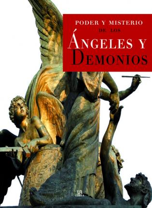Poder y misterio de los angeles y demonios / Power and mystery of angels and demons