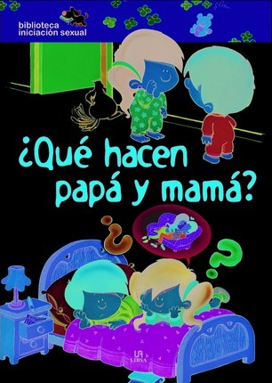 Que hacen papa y mama?/ What are Mom and Dad Doing?