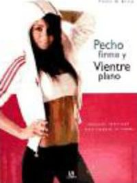 Pecho firme y vientre plano / Firm Breasts and Flat Stomach