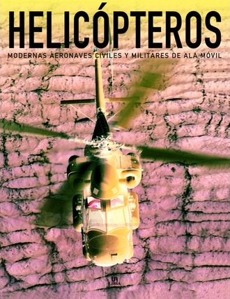 Helicopteros/ Helicopters