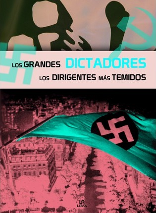Los grandes dictadores/ The great dictators