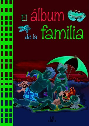 El album de la familia/ The Family Album