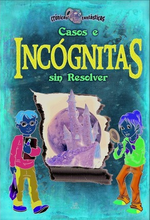 Casos e incognitas sin resolver / Unsolved Cases and Mysteries