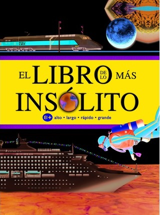 El libro de lo mas insolito/ The Book of the Most Unusual