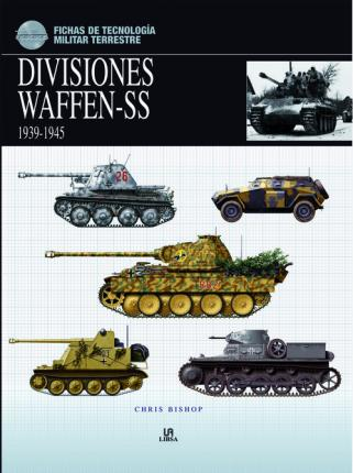 Divisiones Waffen-SS 1939-1945 / Waffen-SS Divisions 1939-1945