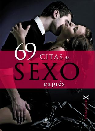 69 citas de sexo express/ 69 quotes from sex express