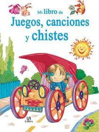 Mi libro de juegos, canciones y chistes / My Book of Games, Songs and Jokes