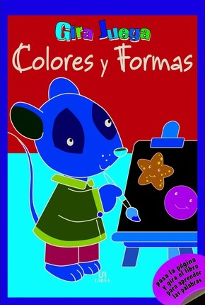 Colores y formas / Colors and Shapes