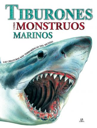 Tiburones y otros monstruos marinos / Sharks and Underwater Monsters