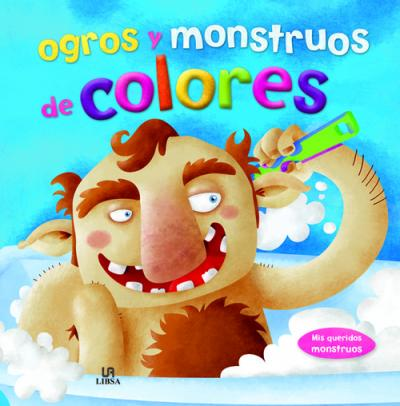 Ogros y monstruos de colores / Ogres and monsters of colors