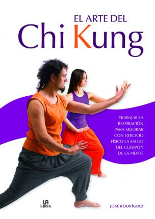 El arte del Chi Kung / The Art of Chi Kung