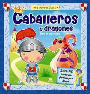 Caballeros y dragones / Knights and dragons