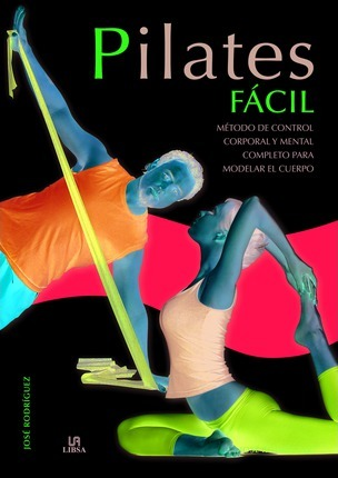 Pilates facil / Easy Pilates