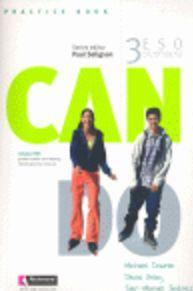 Can Do, 3 ESO. Practice book