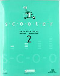 Scooter, 2 ESO. Practice book
