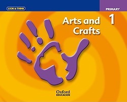 Look & Think Arts and Crafts 1st Primary. Class Book