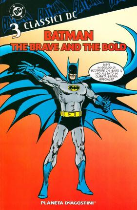 Batman. The brave and the bold