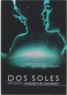 Across the Universe 3. Dos soles