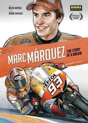Marc Marquez: The Story of a Dream
