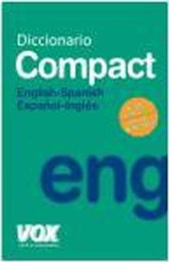 Diccionario compact english-spanish espanol-ingles/ Compact Dictionary English-Spanish Spanish-English