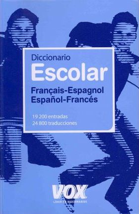 Diccionario escolar francais-espagnol espanol-frances / School Dictionary French-spanish Spanish-french