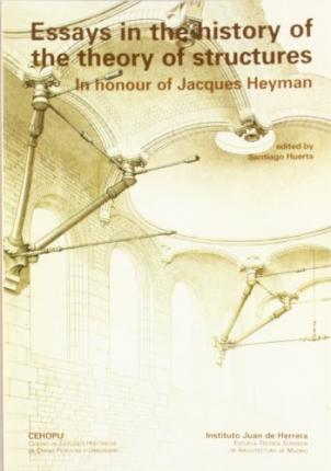 Essay on the history of the theory of structures, in honour of Jacques Heyman