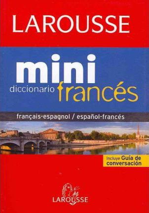 Mini Diccionario frances-espanol, francais-espagnol / Mini Dictionary Spanish-French, French-Spanish
